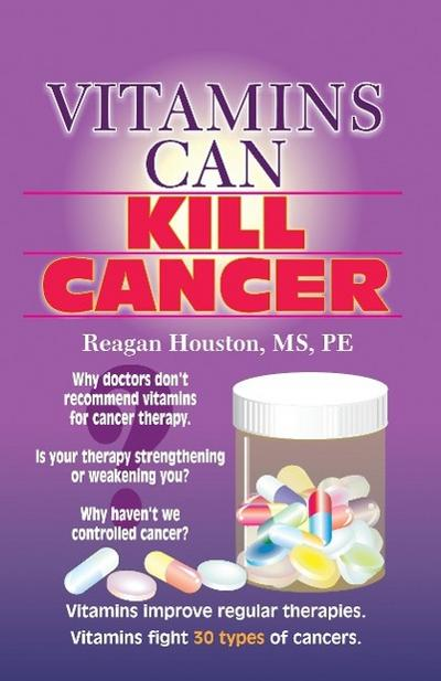Vitamins Can Kill Cancer