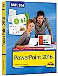 PowerPoint 2016 Bild für Bild: sehen und könn ...