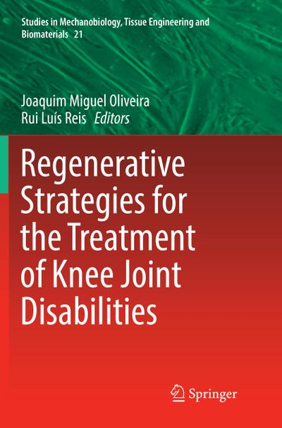 Regenerative Strategies for the Treatment of Knee Joint Disabilities