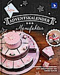 Lottis Adventskalender-Manufaktur: Zauberhaft ...