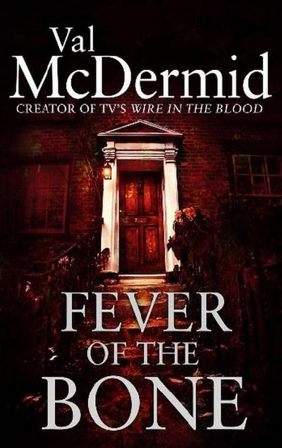 Fever of the Bone - Brown Little - Taschenbuch, Englisch, Val McDermid, ,