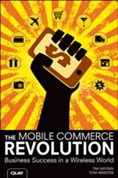 Mobile Commerce Revolution, The