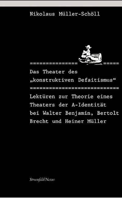 Das Theater des ' konstruktiven Defaitismus'