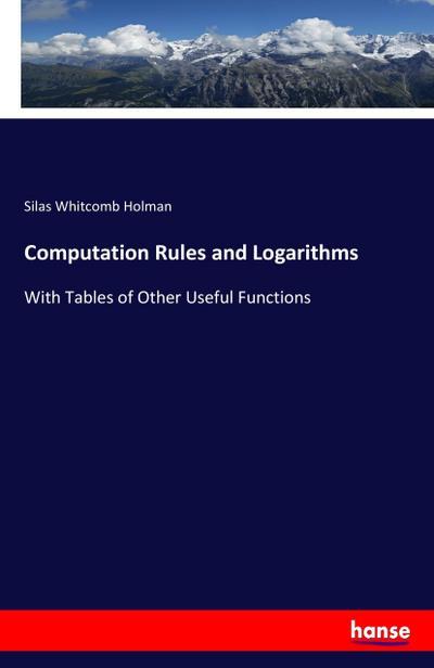 Computation Rules and Logarithms