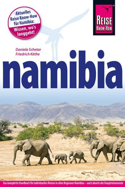 Namibia; Reiseführer; Deutsch; Über 270 Fotos und Abbildungen