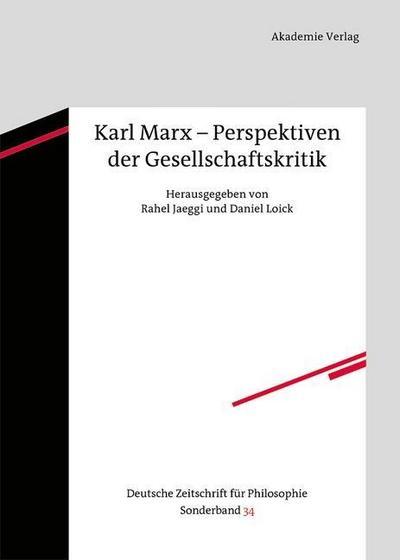 Karl Marx - Perspektiven der Gesellschaftskritik