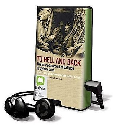 To Hell and Back: The Banned Account of Gallipoli [With Earbuds]