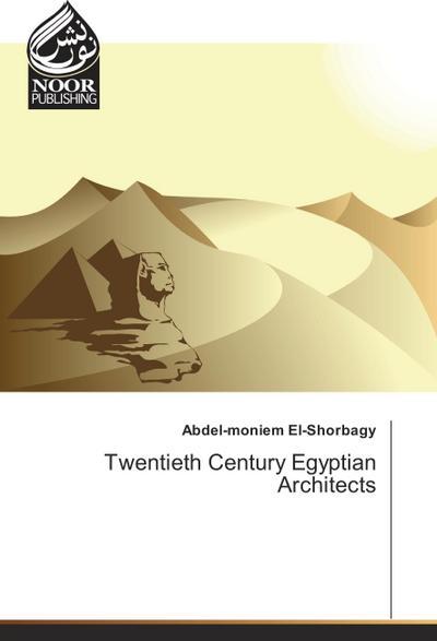 Twentieth Century Egyptian Architects