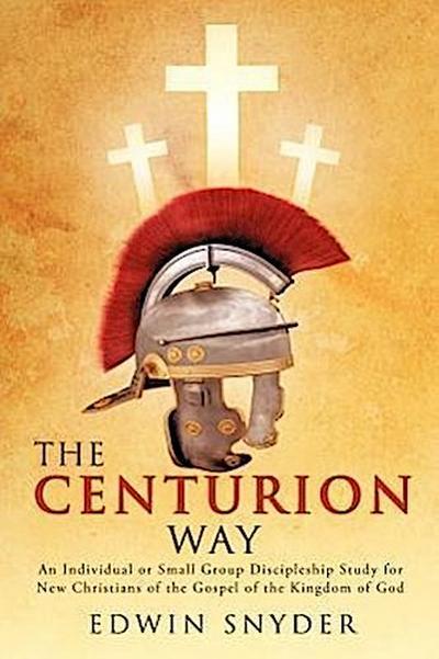The Centurion Way