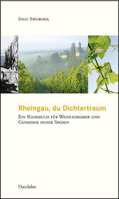 Rheingau, du Dichtertraum