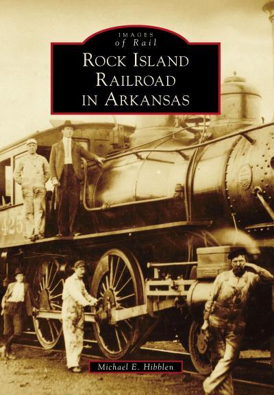 Rock Island Railroad in Arkansas