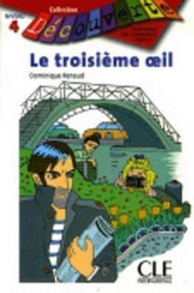 Le Troisieme Oeil (Level 4) (Lectures Decouv) - Distribooks Intl Inc - Taschenbuch, Französisch, Renaud, ,