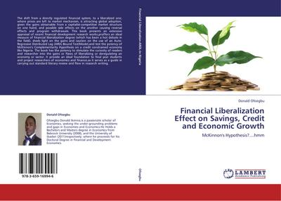 Financial Liberalization Effect on Savings, Credit and Economic Growth