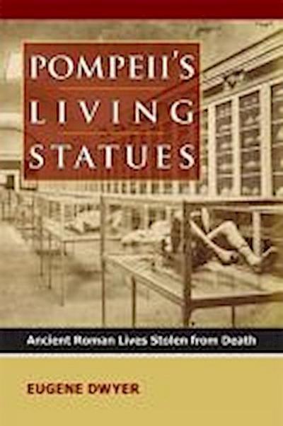 Pompeii's Living Statues