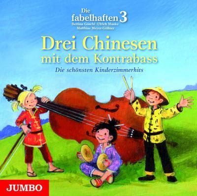 Drei Chinesen mit dem Kontrabaß - Die schönsten Kinderzimmerhits