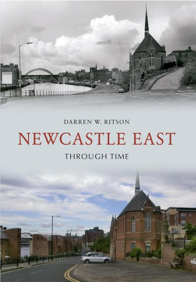 Newcastle East Through Time
