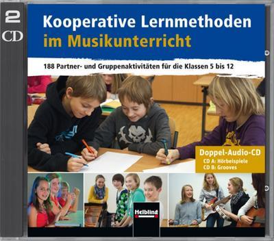 Kooperative Lernmethoden im Musikunterricht - Doppel-CD