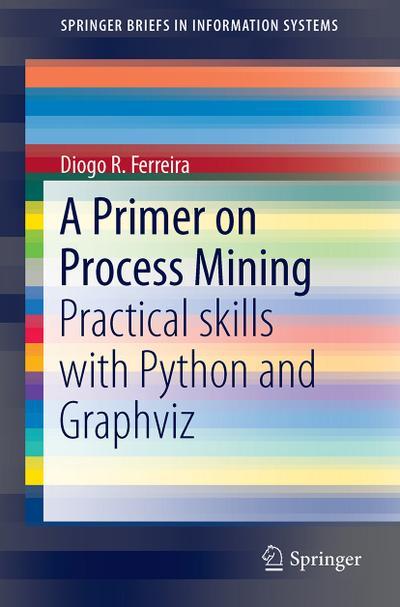 A Primer on Process Mining
