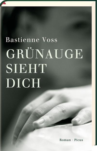 Grünauge sieht dich; Roman; Deutsch