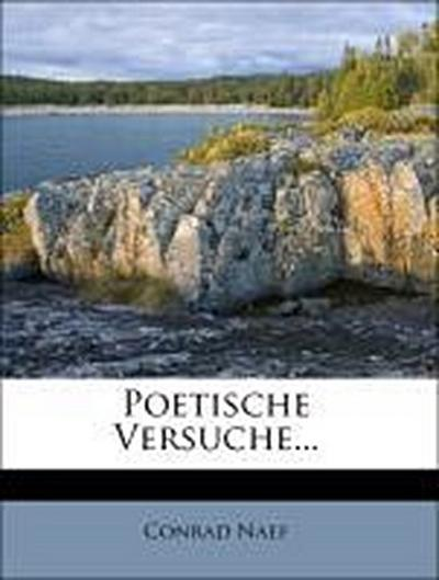 Poetische Versuche von Conrad Näf.