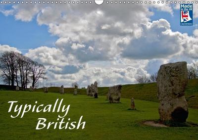 Typically British From a German Point of View (Wall Calendar 2018 DIN A3 Landscape)