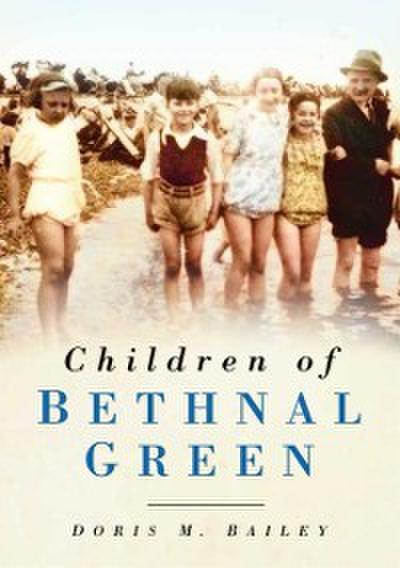 Children of Bethnal Green