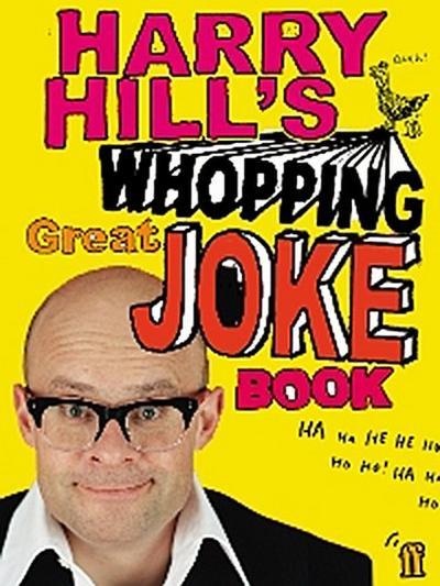 Harry Hill's Whopping Great Joke Book