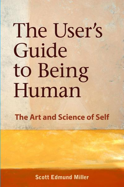 User's Guide to Being Human