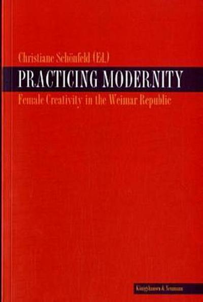 Practicing Modernity
