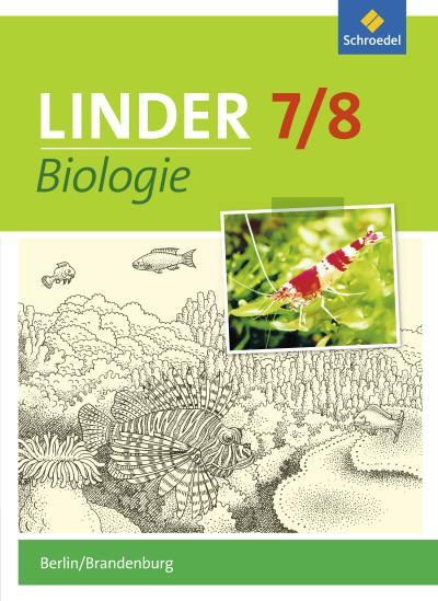 LINDER Biologie 7 / 8. Schülerband. Berlin und Brandenburg