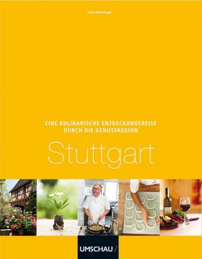 Eine kulinarische Entdeckungsreise Genussregion Stuttgart