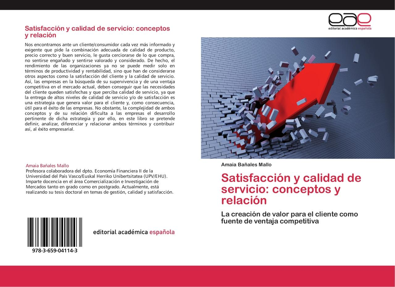 Satisfacción y calidad de servicio: conceptos y relación - A ... 9783659041143