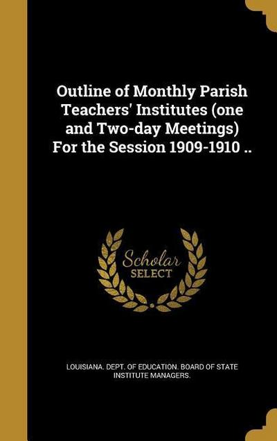 OUTLINE OF MONTHLY PARISH TEAC