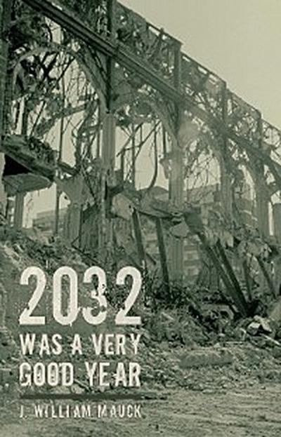 2032 Was a Very Good Year