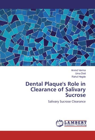 Dental Plaque's Role in Clearance of Salivary Sucrose