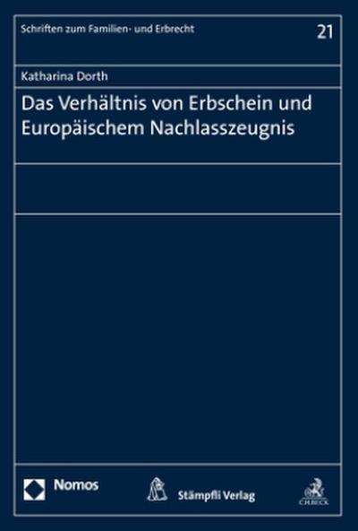 Das Verhältnis von Erbschein und Europäischem Nachlasszeugnis