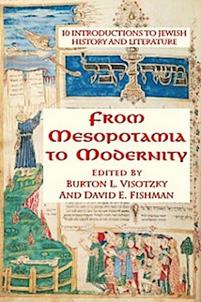 From Mesopotamia To Modernity