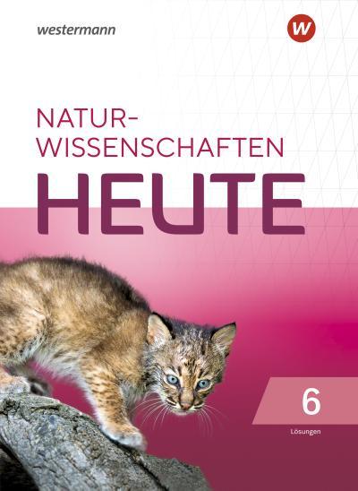 Naturwissenschaft heute 6. Lösungen. Für Rheinland-Pfalz