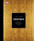 Cocktails: Die Kunst, perfekte Drinks zu mixe ...