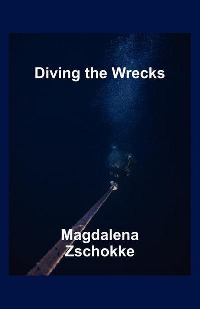 Diving the Wrecks