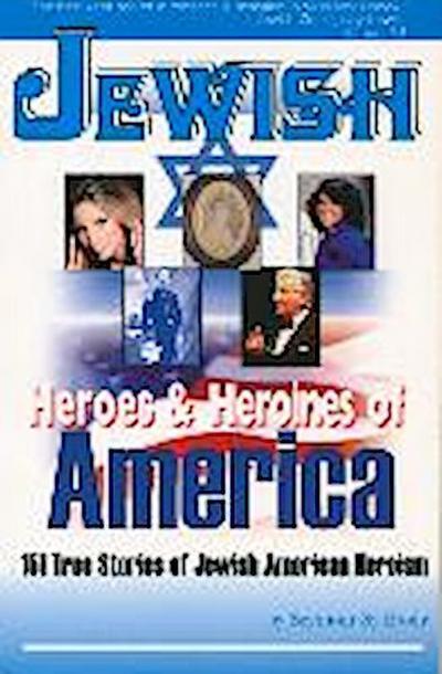 Jewish Heroes & Heroines of America