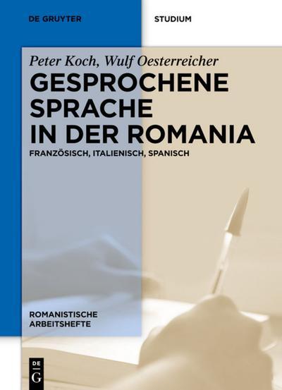 Gesprochene Sprache in der Romania