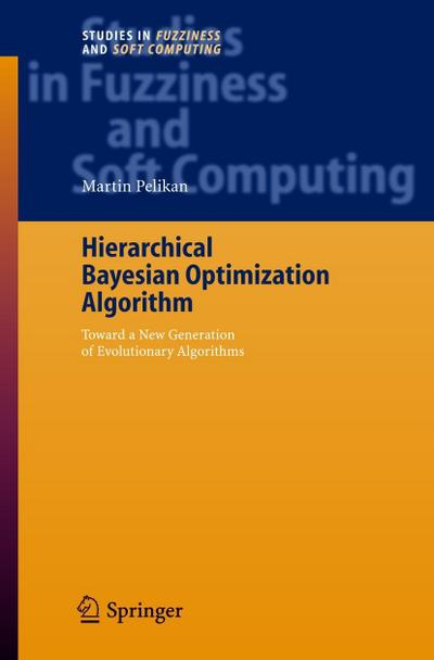 Hierarchical Bayesian Optimization Algorithm