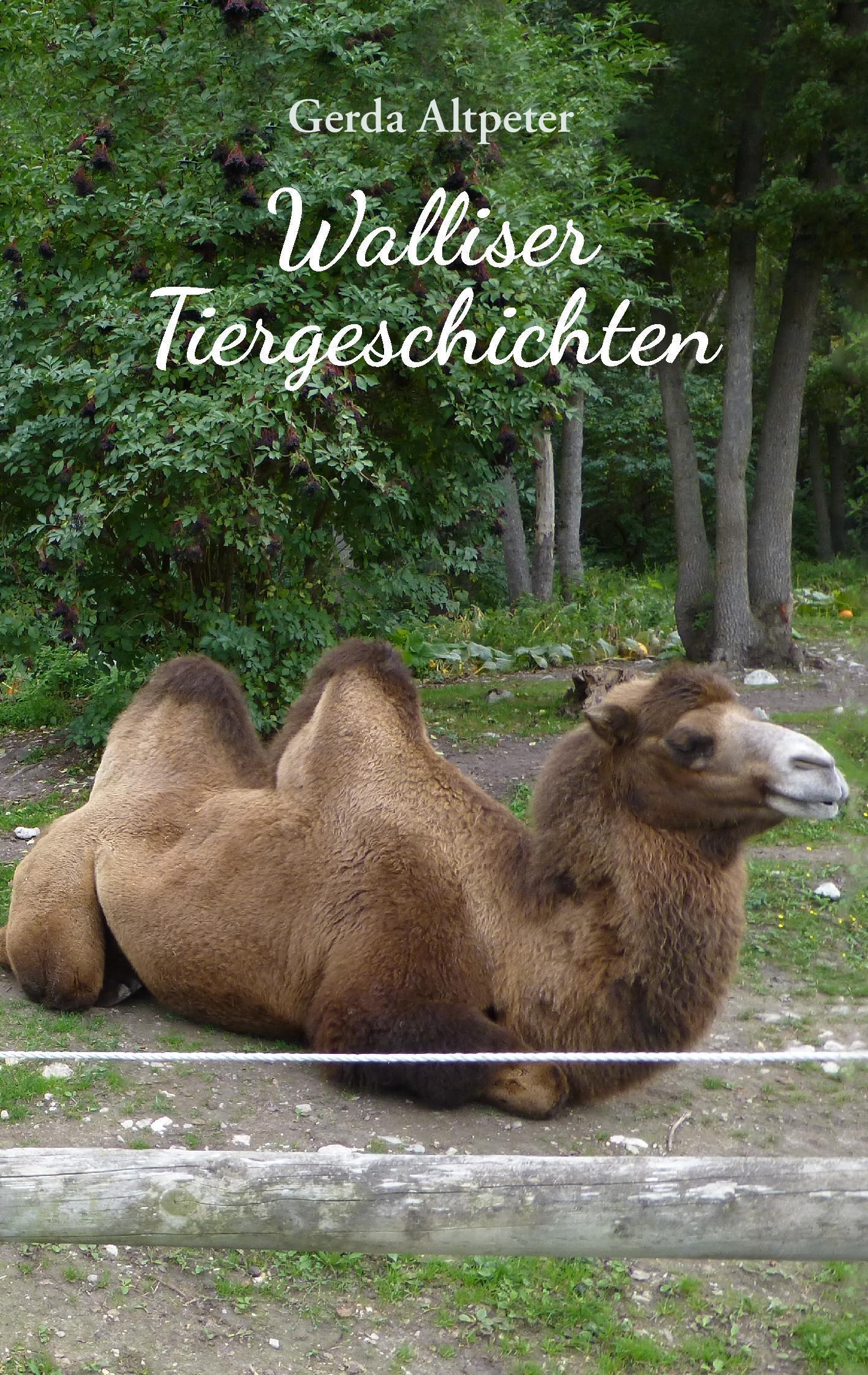 Walliser Tiergeschichten Gerda Altpeter
