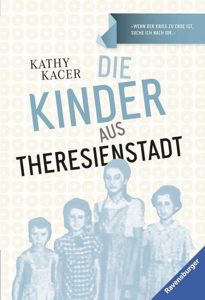 Die Kinder aus Theresienstadt; Ravensburger Taschenbücher; Übers. v. Hergane, Yvonne; Deutsch; schw.-w. Ill.
