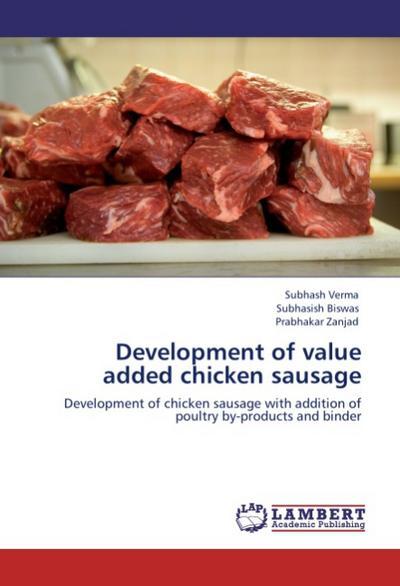 Development of value added chicken sausage