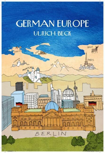 German Europe Ulrich Beck