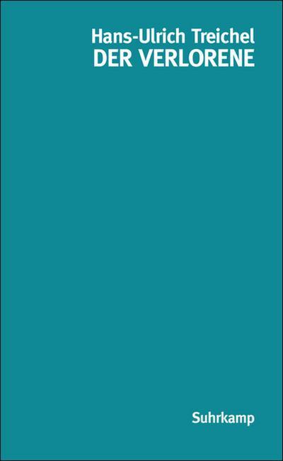 Der Verlorene: Erzählung (suhrkamp taschenbuch)
