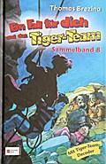 Ein Fall für dich und das Tiger-Team, Sammelband 08
