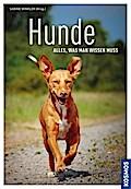 Hunde - alles, was man wissen muss; Deutsch;  ...